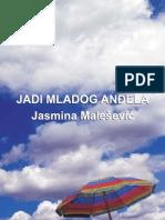 Jadi Mladog Andjela Jasmina Malesevic