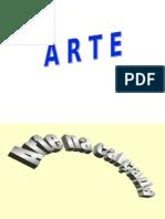 ARTE (Na Calçada, Na Areia, No Gelo, No Jardim)