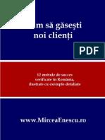 Mircea Enescu Cum Sa Gasesti Noi Clienti 2011
