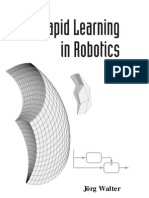 Rapid Learning in Robotics