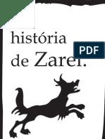 A história de Zarel