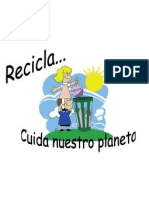 Recicla. Cuida Nuestro Planeta