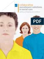 2007 DoH Collaborative Recruitment Solutions in Social Care - Getting and Keeping Your Workforce