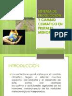 Sistema de Produccion y Cambio Climatico en Frutales