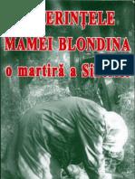 Suferintele Mamei Blondina o Martira a Siberiei