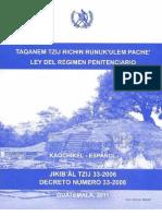 Ley del Régimen Penitenciario en idioma  Kaqchikel