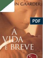 A_Vida_E_Breve
