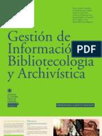 GESTION DE INFORMACION, BIBLIOTECOLOGIA Y ARCHIVISTICA 2012 - UAH