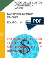 ESTIMACIÓN  DE LOS COSTOS DE MANTENIMIENTO  Y REPARACIÓN