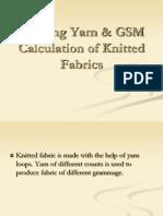 7_Knitting Yarn & GSM Calculation of Knitted Fabrics