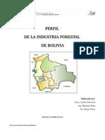 Perfil Industrial Forestal de Bolivia Octubre 2011
