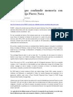 No Hay Que Confundir Memoria Con Historia Pierre Nora 1