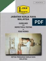 Guideline for Inspection and Testing of Roadworks - JKR 20407-0001-90