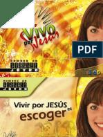 Serie JA -1, Sabado, Vivir Por Jesus Es Escoger ++