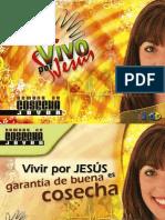 Serie JA -2, Domingo, Vivir Por Jesus Es Garantia de Buena Cosecha