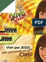 Serie JA -8, Sabado, Vivir Por Jesus Es Vivir Pensando en El Cielo