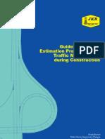 Arahan Teknik (Jalan) 23-03 - Guidelines on the Estimation Procedures for Traffic Management During Construction