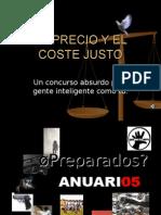 PAZ EL PRECIO Y EL COSTE JUSTO DÍA PAZ