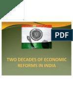2 Decades of Economic Reforms