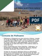 Tierra y Valle para los Niños. PIsco Elqui