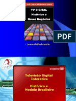 TV Digital - Historico e Novos Negocios - J C ARONCHI