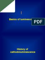 Basics of Luminescence & Cathodeluminance