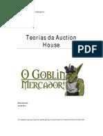 O Goblin Mercador - Teorias Da Auction House