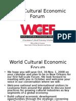 World Cultural Economic Forum - WCEF - New Orleans - Oct 30 - Nov 1 - 2008