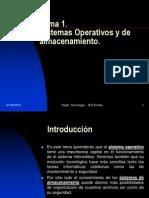 Tema 1- Sistemas Operativos y de Almacenamineto