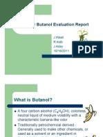 Summer Butanol Evaluation Presentation