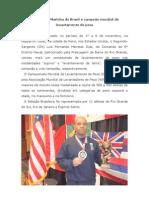 Dia 16 - Sargento Meirellescampeão mundial de levantamento de peso