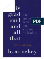 Div, Grad, Curl, And All That - An Informal Text on Vector Calculus, 3rd Ed - H M Schey (1997)