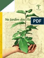No Jardim Das Florestas