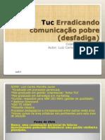 Tuc Erradicando Comunic Demo