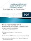 Analyzing Regulatory-economic Aspects of a Potentially Disruptive Shift in Telecommunications