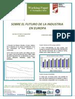 SOBRE EL FUTURO DE LA INDUSTRIA EUROPEA - ON THE FUTURE OF INDUSTRY IN EUROPE (Spanish) - EUROPAKO INDUSTRIAREN GEROAZ (Espainieraz)