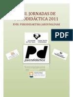 JORNADAS DE PSICODIDACTICA 2011/  2011 PSIKODIDAKTIKA JARNUALDIAK