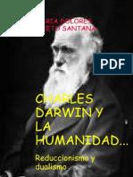 Charles Darwin y La Humanidad Reduccionismo y Dualismo