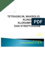 Tetrasiklin Makrolid, Klindamisin Kloramfenikol