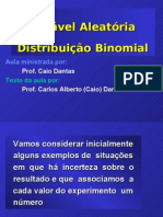 Variável Aleatória. distribuiçao binomial