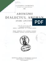 Theodor Capidan -  Aromânii. Dialectul aromân(1932)