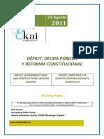 DÉFICIT, DEUDA PÚBLICA Y REFORMA CONSTITUCIONAL - DEFICIT, GOVERNMENT DEBT AND CONSTITUTIONAL REFORM (Spanish) - DEFIZIT, ZORPETZEA ETA KONSTITUIZIOAREN ALDAKETA (Espainieraz)