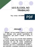 Drogas e Alcool No Trabalho