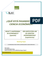 ¿QUÉ ESTÁ PASANDO EN LA CIENCIA ECONÓMICA? - WHAT´S HAPPENING IN ECONOMICS? (spanish) - ZER GERTATZEN ARI DA ZIENTZIA EKONOMIKOAN? (espainieraz)