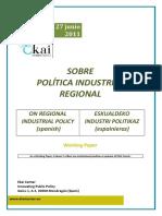 SOBRE POLÍTICA INDUSTRIAL REGIONAL - ON REGIONAL INDUSTRIAL POLICY (spanish) - ESKUALDEKO INDUSTRI POLITIKAZ (espainieraz)