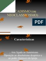 Arcadismo+ou+Neoclassicismo