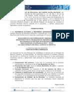 SELECCIÓN DE DOS FÓRMULAS DE CANDIDATOS A SENADORES POR EL PRINCIPIO DE MAYORÍA RELATIVA que postulará el PARTIDO ACCIÓN NACIONAL para el periodo constitucional 2012 - 2018