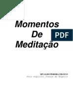 Divaldo Pereira Franco - Momentos de Meditação (Joanna de Angeli)