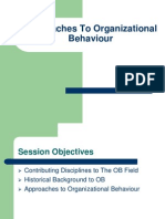 Approaches to Organizational Behaviour