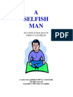 Preview of a Selfish Man